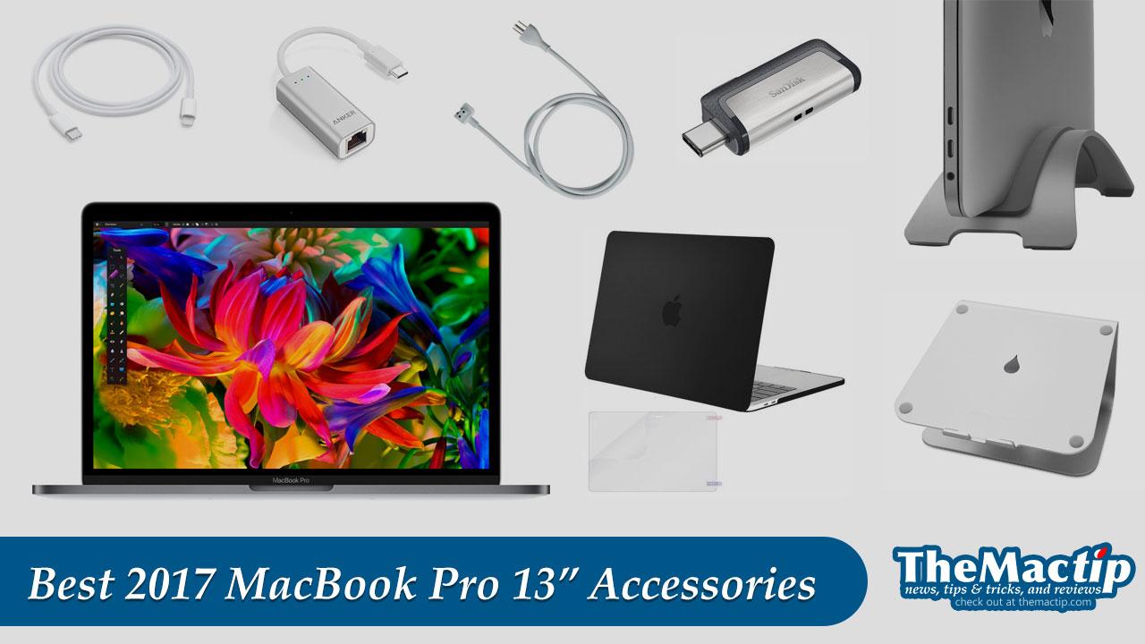 Best 2017 MacBook Pro 13-Inch Accessories
